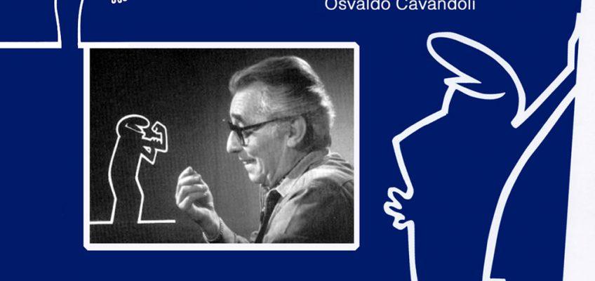 Hommage à Osvaldo Cavandoli…