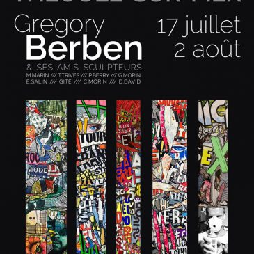 Expo Grégory BERBEN à Théoule sur mer
