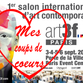 Art3f  Paris – Mes coups de coeur
